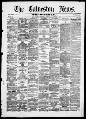 Primary view of object titled 'The Galveston News (Galveston, Tex.), Vol. 19, No. 119, Ed. 1, Saturday, April 6, 1861'.
