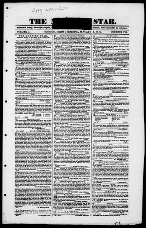 Primary view of The Morning Star (Houston, Tex.), Vol. 1, No. 219, Ed. 1, Friday, January 3, 1840