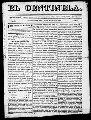 Primary view of object titled 'El Centinela (Brownsville, Tex.), Vol. 1, No. 1, Ed. 1, Saturday, August 25, 1849'.