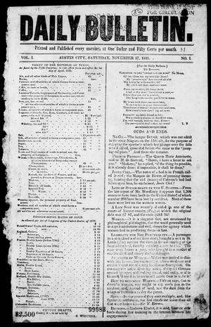 Primary view of object titled 'Daily Bulletin. (Austin, Tex.), Vol. 1, No. 1, Ed. 1, Saturday, November 27, 1841'.