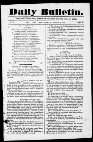 Daily Bulletin. (Austin, Tex.), Vol. 1, No. 5, Ed. 1, Thursday, December 2, 1841