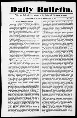 Primary view of object titled 'Daily Bulletin. (Austin, Tex.), Vol. 1, No. 8, Ed. 1, Monday, December 6, 1841'.