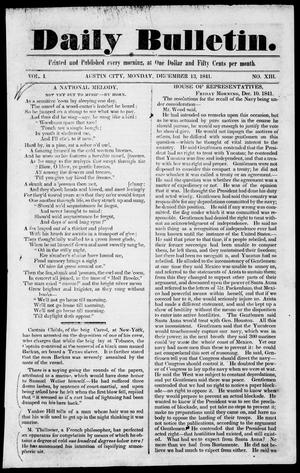 Primary view of object titled 'Daily Bulletin. (Austin, Tex.), Vol. 1, No. 13, Ed. 1, Monday, December 13, 1841'.