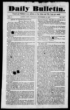 Primary view of object titled 'Daily Bulletin. (Austin, Tex.), Vol. 1, No. 14, Ed. 1, Tuesday, December 14, 1841'.