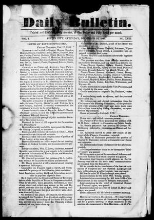 Primary view of object titled 'Daily Bulletin. (Austin, Tex.), Vol. 1, No. 18, Ed. 1, Saturday, December 18, 1841'.
