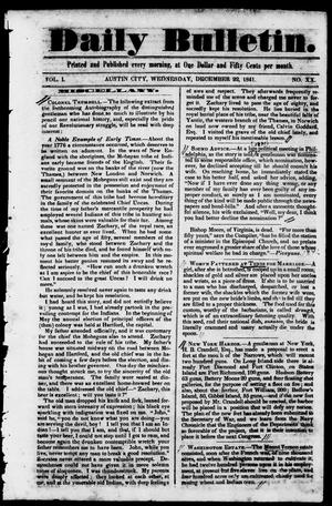 Primary view of object titled 'Daily Bulletin. (Austin, Tex.), Vol. 1, No. 20, Ed. 1, Wednesday, December 22, 1841'.