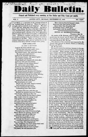 Primary view of object titled 'Daily Bulletin. (Austin, Tex.), Vol. 1, No. 24, Ed. 1, Monday, December 27, 1841'.