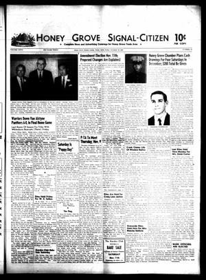 Primary view of object titled 'Honey Grove Signal-Citizen (Honey Grove, Tex.), Vol. 76, No. 44, Ed. 1 Friday, November 10, 1967'.