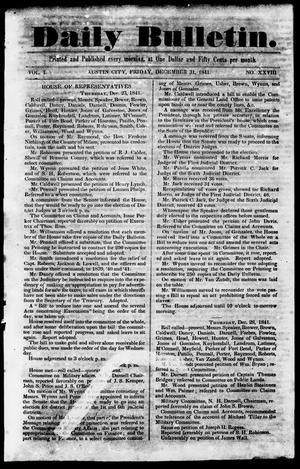 Primary view of object titled 'Daily Bulletin. (Austin, Tex.), Vol. 1, No. 28, Ed. 1, Friday, December 31, 1841'.