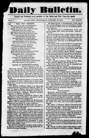 Primary view of object titled 'Daily Bulletin. (Austin, Tex.), Vol. 1, No. 36, Ed. 1, Wednesday, January 12, 1842'.