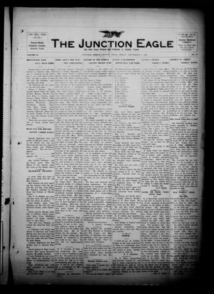 Primary view of object titled 'The Junction Eagle (Junction, Tex.), Vol. 38, No. 18, Ed. 1 Friday, September 9, 1921'.