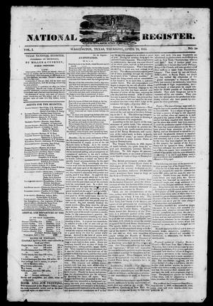 Primary view of object titled 'Texas National Register. (Washington, Tex.), Vol. 1, No. 20, Ed. 1, Thursday, April 24, 1845'.