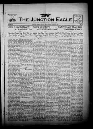 Primary view of object titled 'The Junction Eagle (Junction, Tex.), Vol. 38, No. 1, Ed. 1 Friday, April 29, 1921'.