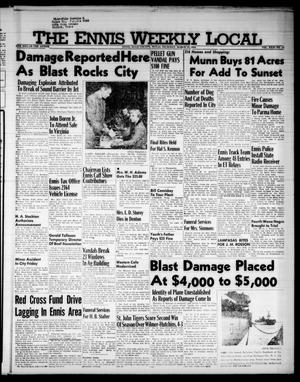 The Ennis Weekly Local (Ennis, Tex.), Vol. 31, No. 12, Ed. 1 Thursday, March 22, 1956