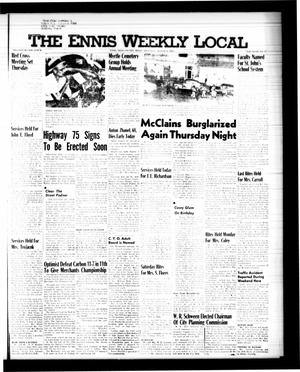 Primary view of object titled 'The Ennis Weekly Local (Ennis, Tex.), Vol. 34, No. 32, Ed. 1 Thursday, August 6, 1959'.