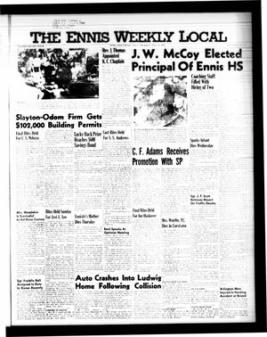 Primary view of object titled 'The Ennis Weekly Local (Ennis, Tex.), Vol. 34, No. 29, Ed. 1 Thursday, July 16, 1959'.