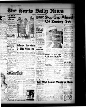 Primary view of object titled 'The Ennis Daily News (Ennis, Tex.), Vol. 68, No. 293, Ed. 1 Saturday, December 12, 1959'.