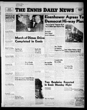 Primary view of object titled 'The Ennis Daily News (Ennis, Tex.), Vol. 65, No. 25, Ed. 1 Tuesday, January 31, 1956'.
