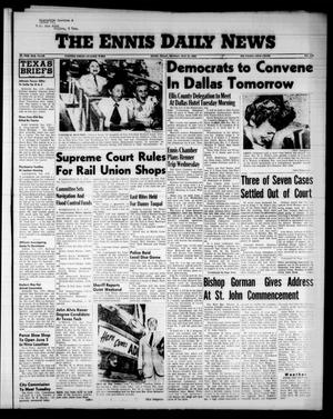 The Ennis Daily News (Ennis, Tex.), Vol. 65, No. 120, Ed. 1 Monday, May 21, 1956