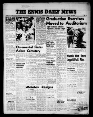 The Ennis Daily News (Ennis, Tex.), Vol. 65, No. 131, Ed. 1 Friday, June 1, 1956