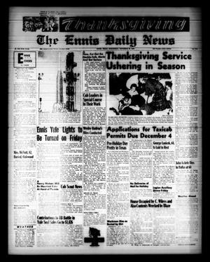 Primary view of object titled 'The Ennis Daily News (Ennis, Tex.), Vol. 68, No. 279, Ed. 1 Wednesday, November 25, 1959'.