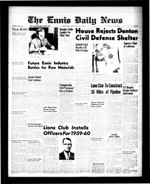 Primary view of object titled 'The Ennis Daily News (Ennis, Tex.), Vol. 68, No. 150, Ed. 1 Thursday, June 25, 1959'.