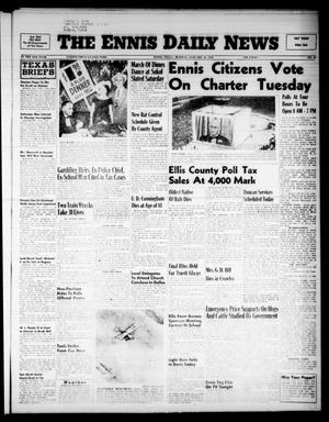 Primary view of object titled 'The Ennis Daily News (Ennis, Tex.), Vol. 65, No. 18, Ed. 1 Monday, January 23, 1956'.