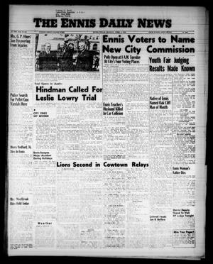 Primary view of object titled 'The Ennis Daily News (Ennis, Tex.), Vol. 65, No. 78, Ed. 1 Monday, April 2, 1956'.