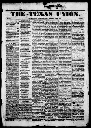 The Texas Union.(San Augustine, Tex.), Vol. 1, No. 31, Ed. 1, Saturday, May 6, 1848