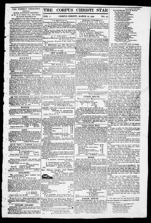 Primary view of object titled 'The Corpus Christi Star. (Corpus Christi, Tex.), Vol. 1, No. 25, Ed. 1, Saturday, March 10, 1849'.