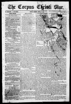 Primary view of object titled 'The Corpus Christi Star. (Corpus Christi, Tex.), Vol. 1, No. 31, Ed. 1, Saturday, April 21, 1849'.