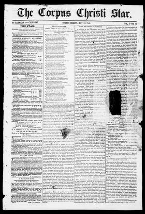 Primary view of object titled 'The Corpus Christi Star. (Corpus Christi, Tex.), Vol. 1, No. 34, Ed. 1, Saturday, May 12, 1849'.