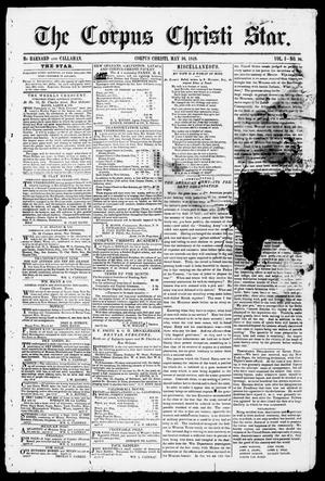 Primary view of object titled 'The Corpus Christi Star. (Corpus Christi, Tex.), Vol. 1, No. 36, Ed. 1, Saturday, May 26, 1849'.