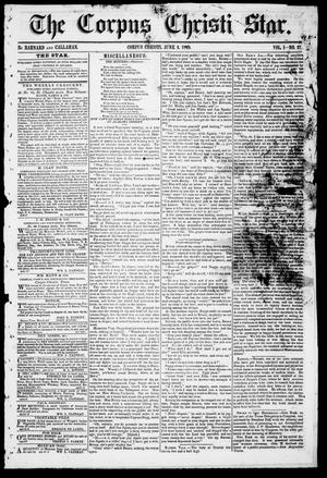 Primary view of object titled 'The Corpus Christi Star. (Corpus Christi, Tex.), Vol. 1, No. 37, Ed. 1, Saturday, June 2, 1849'.