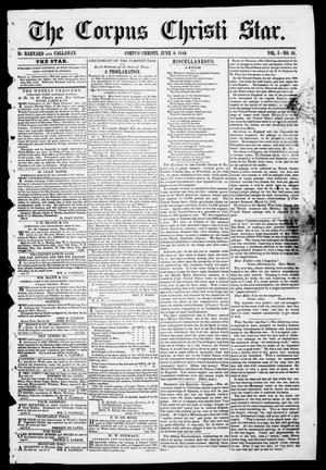 Primary view of object titled 'The Corpus Christi Star. (Corpus Christi, Tex.), Vol. 1, No. 38, Ed. 1, Saturday, June 9, 1849'.