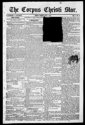 Primary view of object titled 'The Corpus Christi Star. (Corpus Christi, Tex.), Vol. 1, No. 42, Ed. 1, Saturday, July 7, 1849'.