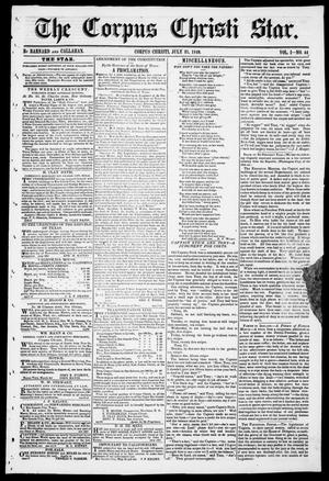 Primary view of object titled 'The Corpus Christi Star. (Corpus Christi, Tex.), Vol. 1, No. 44, Ed. 1, Saturday, July 21, 1849'.