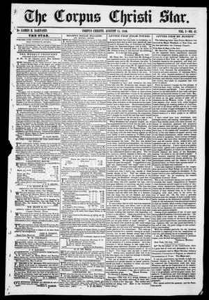 Primary view of object titled 'The Corpus Christi Star. (Corpus Christi, Tex.), Vol. 1, No. 47, Ed. 1, Saturday, August 11, 1849'.