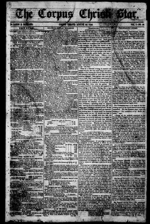 Primary view of object titled 'The Corpus Christi Star. (Corpus Christi, Tex.), Vol. 1, No. 49, Ed. 1, Saturday, August 25, 1849'.