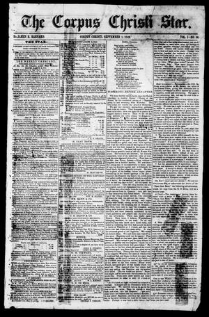 Primary view of object titled 'The Corpus Christi Star. (Corpus Christi, Tex.), Vol. 1, No. 50, Ed. 1, Saturday, September 1, 1849'.