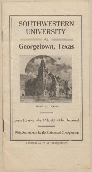 Southwestern University at Georgetown, Texas: Some Reasons why it Should not be Removed.