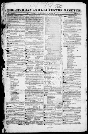 Primary view of The Civilian and Galveston Gazette. (Galveston, Tex.), Vol. 6, Ed. 1, Saturday, June 1, 1844