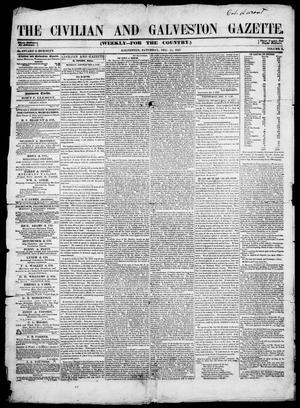 Primary view of The Civilian and Galveston Gazette. (Galveston, Tex.), Vol. 10, Ed. 1, Saturday, December 11, 1847