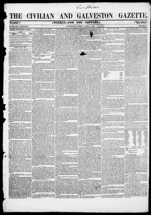 Primary view of object titled 'The Civilian and Galveston Gazette. (Galveston, Tex.), Vol. 10, Ed. 1, Friday, June 9, 1848'.