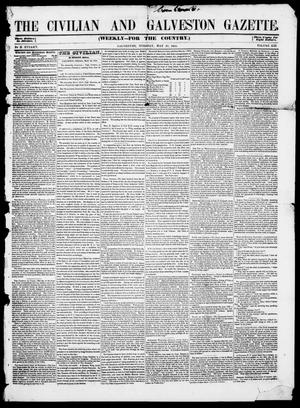 Primary view of object titled 'The Civilian and Galveston Gazette. (Galveston, Tex.), Vol. 13, Ed. 1, Tuesday, May 27, 1851'.