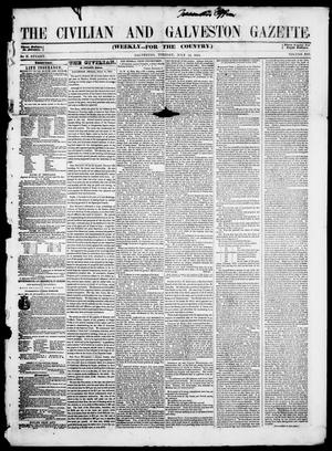 Primary view of object titled 'The Civilian and Galveston Gazette. (Galveston, Tex.), Vol. 13, Ed. 1, Tuesday, July 15, 1851'.