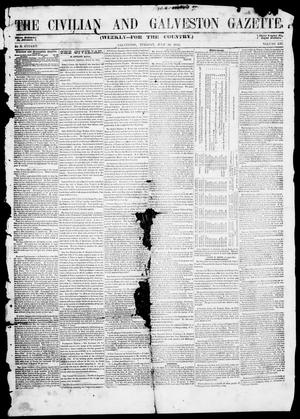 Primary view of object titled 'The Civilian and Galveston Gazette. (Galveston, Tex.), Vol. 13, Ed. 1, Tuesday, July 29, 1851'.