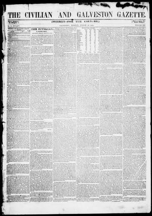 Primary view of object titled 'The Civilian and Galveston Gazette. (Galveston, Tex.), Vol. 13, Ed. 1, Tuesday, August 19, 1851'.