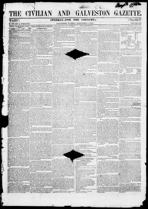 Primary view of object titled 'The Civilian and Galveston Gazette. (Galveston, Tex.), Vol. 13, Ed. 1, Tuesday, September 2, 1851'.