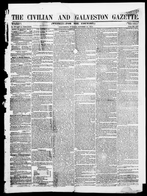 Primary view of object titled 'The Civilian and Galveston Gazette. (Galveston, Tex.), Vol. 13, Ed. 1, Tuesday, October 21, 1851'.